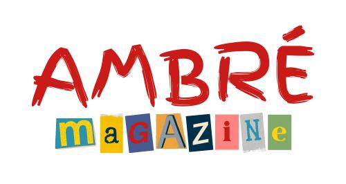 AMBRÉ Magazine